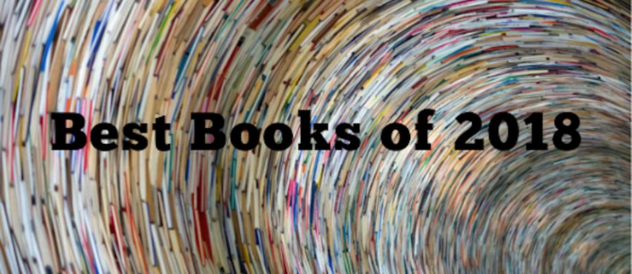 Roundup: Best Books of 2018 (Updating)